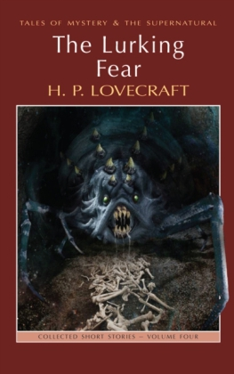 The Lurking Fear: Collected Short Stories Volume 4