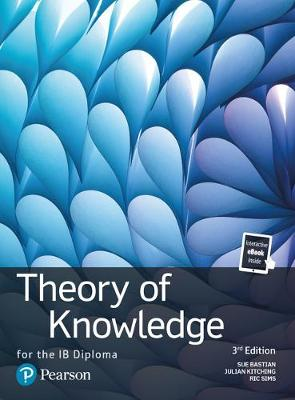 Theory of Knowledge for the IB Diploma: TOK for the IB Diploma
