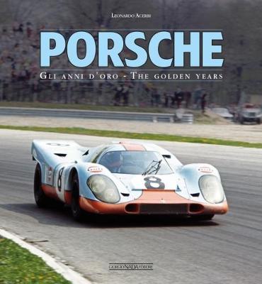 Porsche: Gli Anni D'Oro/The Golden Years