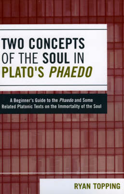 an analysis of arguments about the souls immortality in platos phaedo