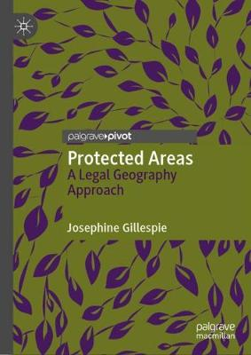 Protected Areas: A Legal Geography Approach