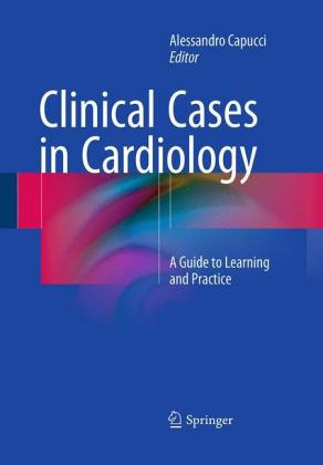 Clinical Cases in Cardiology: A Guide to.. Cover