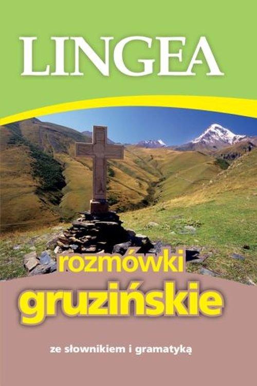 Rozmówki gruzińskie ze słownikiem i.. Cover