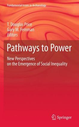 Pathways to Power: New Perspectives on the Emergence of Social Inequality