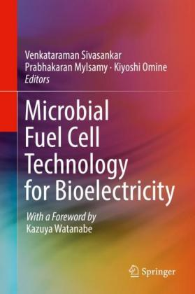 Microbial Fuel Cell Technology for Bioelectricity