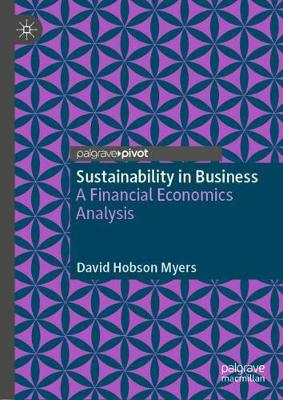 Sustainability in Business: A Financial Economics Analysis