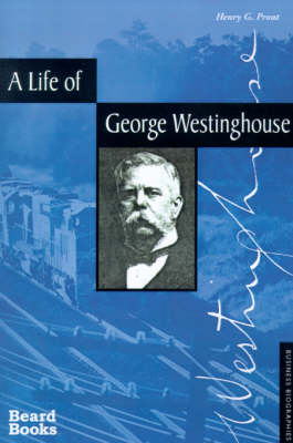 the life and works of george westinghouse