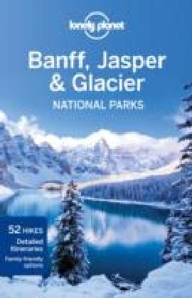 Banff, Jasper and Glacier National Parks guide 3e