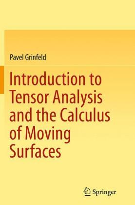 Introduction to Tensor Analysis and the Calculus of Moving Surfaces
