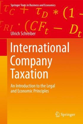 International Company Taxation: An Introduction to the Legal and Economic Principles