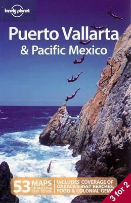 Puerto Vallarta and Pacific Mexico 3e