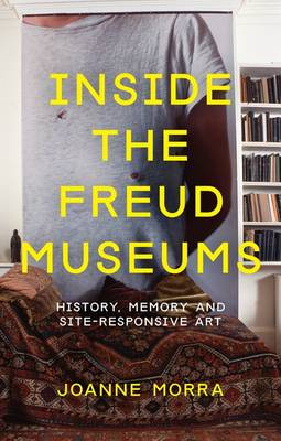 Inside the Freud Museums: History,.. Cover