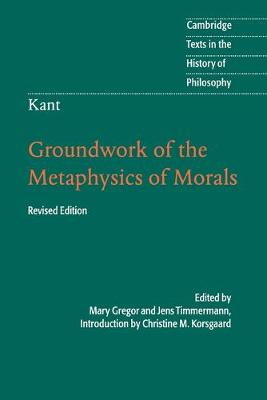 immanuel kant's grounding for the metaphysics Series the essence of kant's groundwork of the metaphysics of morals   immanuel kant (1724–1804), a german who lived and taught in konigsberg,  prussia.