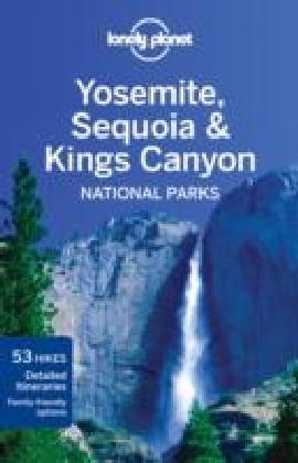 Yosemite, Sequoia & Kings Canyon National Parks 3e