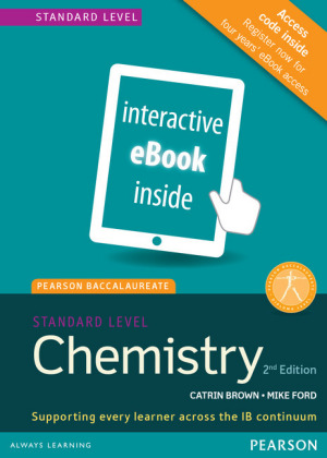 Pearson Baccalaureate Chemistry Standard Level 2nd edition ebook only edition (etext) for the IB Diploma