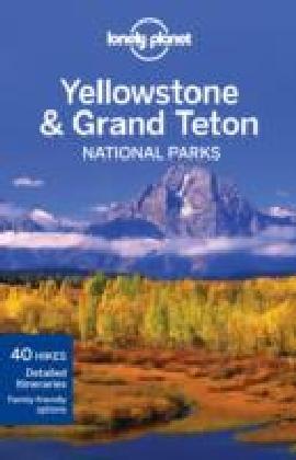 Yellowstone & Grand Teton National Parks guide 3e
