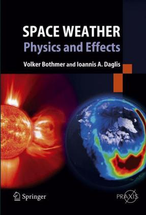 Space Weather: Physics and Effects Cover