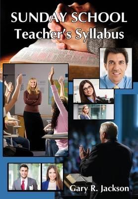 Sunday School Teacher's Syllabus