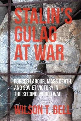 Stalin's Gulag at War