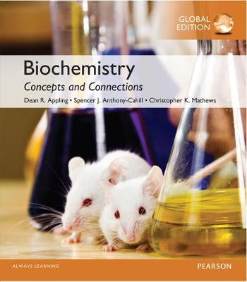 Biochemistry: Concepts and Connections with Masteringchemistry