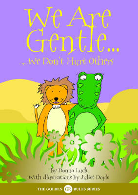 We Are Gentle: We Don't Hurt Others