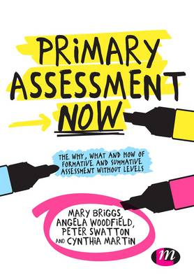 Primary Assessment Now: The Why, What.. Cover