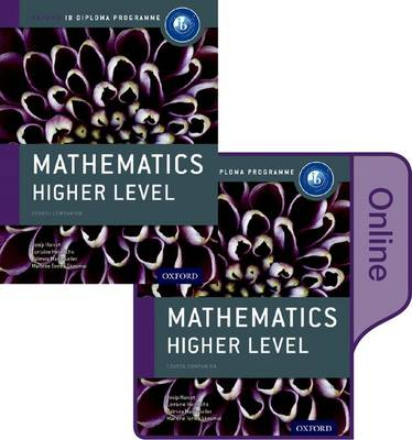 Ib Mathematics Higher Level Print and Online Course Book Pack: Oxford Ib Diploma Programme: IB Mathematics Higher Level Print and Online Course Book Pack: Oxford IB Diploma Programme Higher level