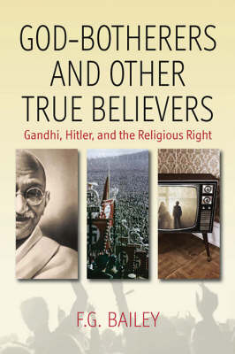 God-Botherers and Other True Believers