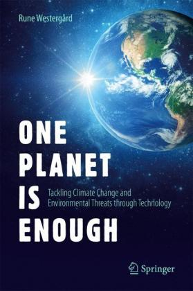 One Planet Is Enough: Tackling Climate Change and Environmental Threats through Technology