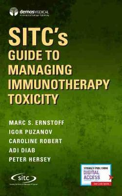 SITC's Guide to Managing Immunotherapy Toxicity