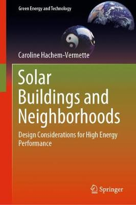 Solar Buildings and Neighborhoods: Design Considerations for High Energy Performance