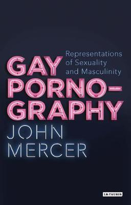 Gay Pornography: Representations of.. Cover
