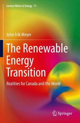 The Renewable Energy Transition: Realities for Canada and the World