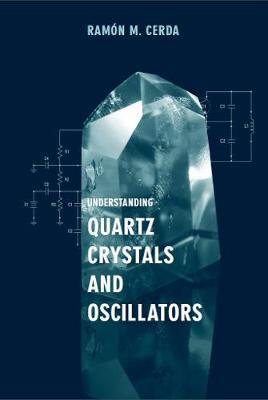 Understanding Quartz Crystals and Oscillators
