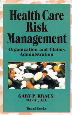 risk management for health care organization essay