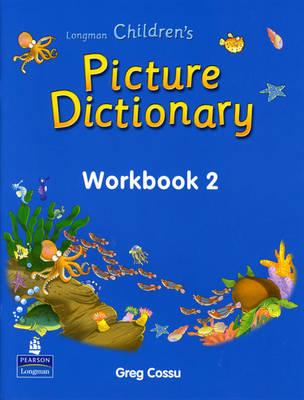 Longman Children's Picture Dictionary: Workbook Level 2