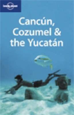 Cancun Cozumel & the Yucatan TSK 4e