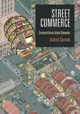 Street Commerce: Creating Vibrant Urban.. Cover