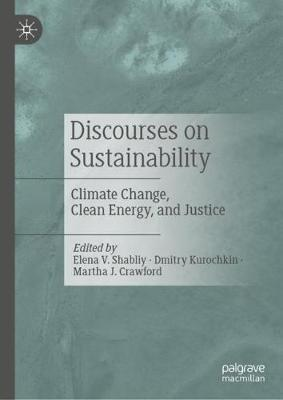 Discourses on Sustainability: Climate Change, Clean Energy, and Justice