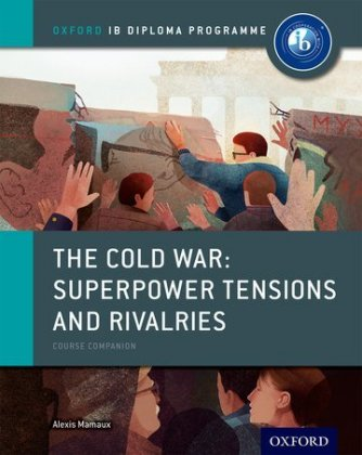 The Cold War - Superpower Tensions and.. Cover