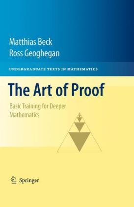 The Art of Proof: Basic Training for Deeper Mathematics