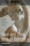 Love and the Idea of Europe