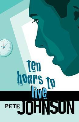 Ten Hours to Live