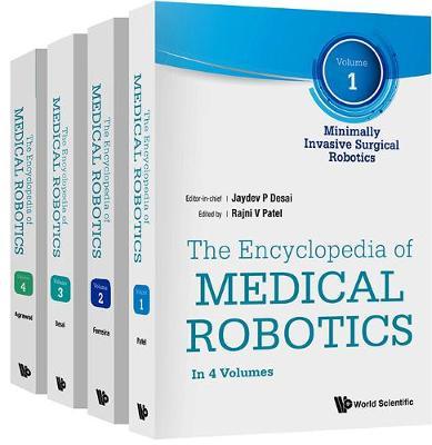 Encyclopedia Of Medical Robotics, The (In 4 Volumes)