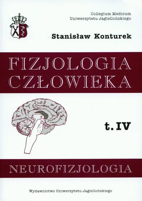 Fizjologia człowieka t.4 Neurofizjologia Cover