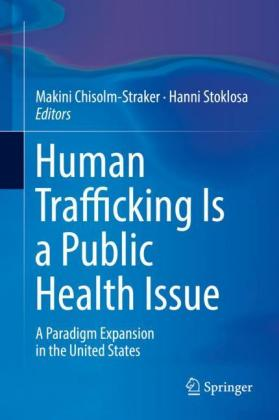 Human Trafficking Is a Public Health.. Cover