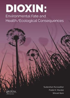 Dioxin: Environmental Fate and.. Cover