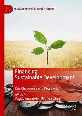 Financing Sustainable Development: Key Challenges and Prospects