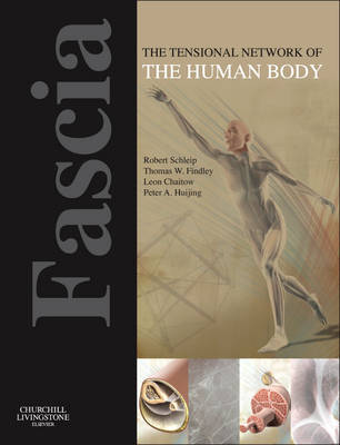 Fascia: The Tensional Network of the.. Cover