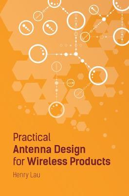 Practical Antenna Design for Wireless Products 2019